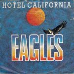 The Eagles – Hotel California (Song Story)