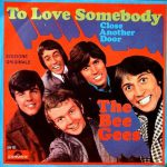 Bee Gees, To Love Somebody, paroles