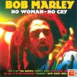 Bob Marley – No Woman No Cry (Song Story)