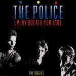 The Police – Every Breath You Take (Song Story)