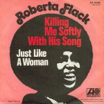 Roberta Flack – Killing Me Softly With His Song (Song Story)