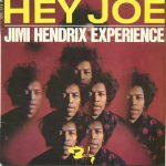 Jimi Hendrix – Hey Joe (Song Story)
