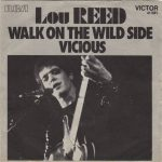 Lou Reed – Walk On The Wild Side (Song Stroy)