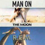 R.E.M. – Man On The Moon (Song Story)