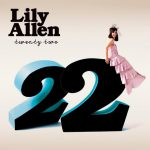 Lily Allen – 22 (Song Story)