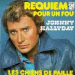 Johnny Hallyday – Requiem pour un fou (Song Story)
