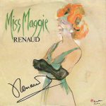 Renaud – Miss Maggie (Song Story)