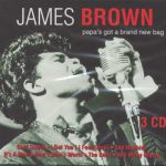 James Brown – Papa's Got A Brand New Bag (Song Story)
