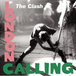 The Clash – London Calling (Song Story)