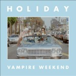 Vampire Weekend – Holiday (Song Story)