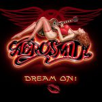 Aerosmith – Dream On (Song Story)