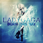 Lady Gaga – Born This Way (Song Story)