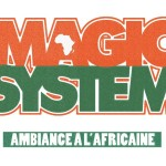 Critique disque : Magic System – Ambiance à l'Africaine