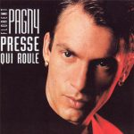 Florent Pagny – Presse qui roule (Song Story)