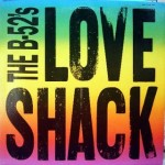 The B-52's  – Love Shack (Song Story)