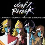 Daft Punk – Harder, Better, Faster, Stronger (Song Story)