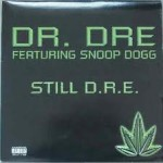 Dr DRE – Still D.R.E. (Song Story)