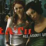 Tatu – All about us (Song Story)