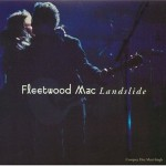 Fleetwood Mac – Landslide (Song Story)