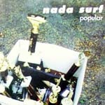 Nada Surf – Popular (Song Story)
