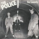 The Police – So Lonely (Song Story)