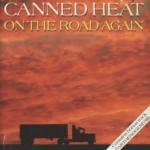 Canned Heat – On the road again (Song Story)
