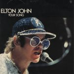 Elton John, Your Song, paroles