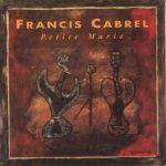 Francis Cabrel – Petite Marie (Song Story)