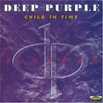 Deep Purple – Child In Time (Song Story)