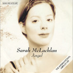 Sarah McLachlan – Angel (Song Story)