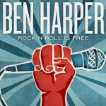 Ben Harper – Rock'n'roll is free (Song Story)