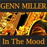 Glenn Miller, In The Mood, paroles