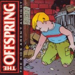 The Offspring – The kids aren't alright (Song Story)