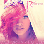 Rihanna – California King Bed (Song Story)