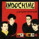 Indochine – L'aventurier (Song Story)