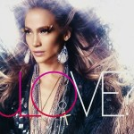 Critique disque : Jennifer Lopez – Love ?