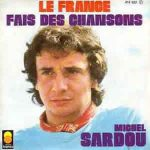 Michel Sardou – Le France (Song Story)