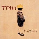 Train, Drops of Jupiter, paroles