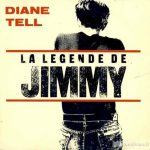 Diane Tell – La légende de Jimmy (Song Story)
