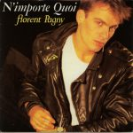 Florent Pagny – N'importe quoi (Song Story)