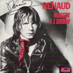Renaud – Marche à l'ombre (Song Story)