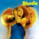 Blondie – Atomic (Song Story)