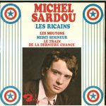 Michel Sardou – Les Ricains (Song Story)