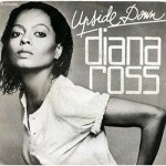 Diana Ross – Upside Down (Song Story)