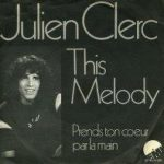 Julien Clerc – This Melody (Song Story)