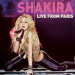 Critique disque : Shakira – Live From Paris