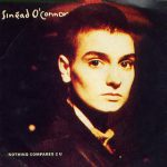 Sinead O'Connor – Nothing compares 2 U (Song Story)