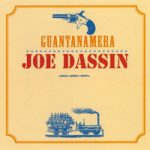 Joe Dassin – Guantanamera (Song Story)