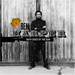 Ben Harper – Happy everafter in your eyes (Song Story)