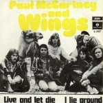 Paul McCartney & The Wings – Live and Let Die (Song Story)
